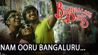 Bangalore Days || Nam Ooru Bengaluru song HD
