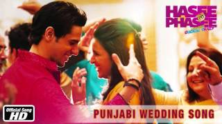 Punjabi Wedding Song   Hasee Toh Phasee MP3 Karaoke Format