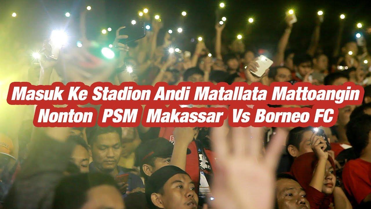 Masuk Ke Stadion Andi Matallata Mattoangin Nonton Psm