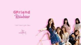 GFriend 여자친구 Rainbow Color Coded Lyrics Han Rom Eng