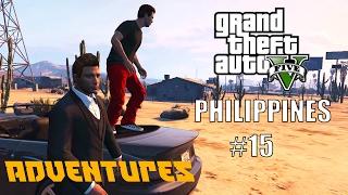 GTA V Philippines | Adventures #15