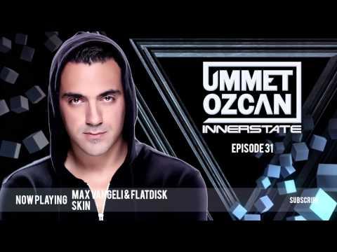 Ummet Ozcan Presents Innerstate EP 31