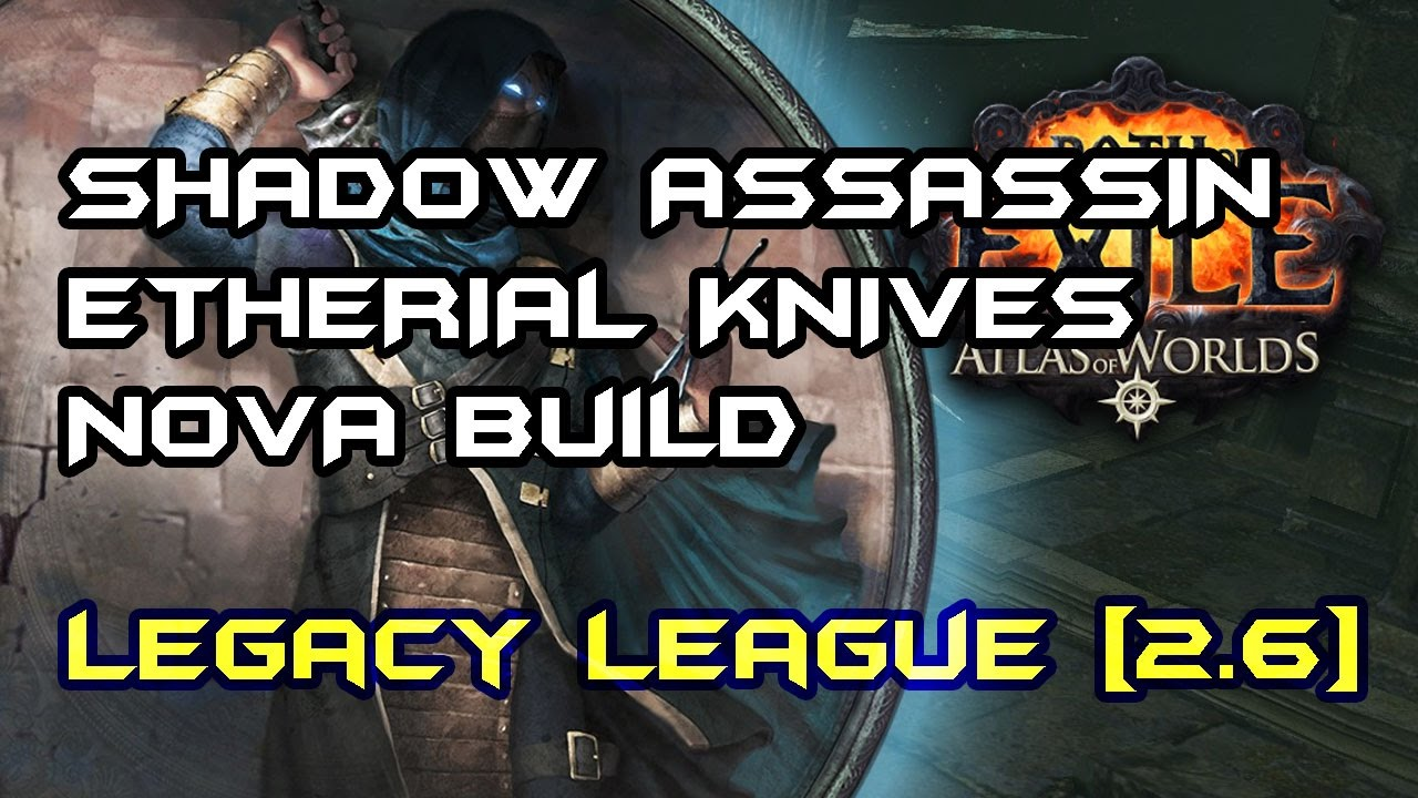 [path Of Exile] Etherial Knives Poison Nova Build Insane Clear Speed!  Shadow Assasin [26]