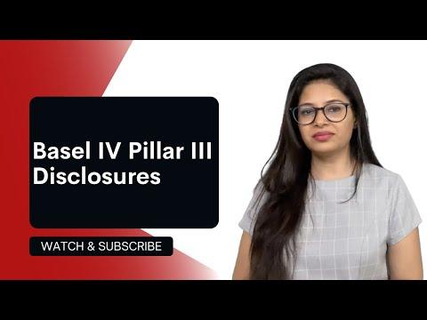 Understand Basel IV Pillar III Disclosures In Under 5 Minutes