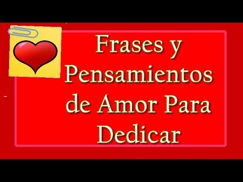 Frases Y Pensamientos De Amor Frases De Amor Para Dedicar