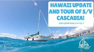 Sailing Update from Hawaii and Tour of my Cape Dory - SailingWithAndy Ep. 7