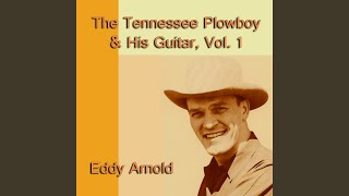 Play What Is Life Without Love (With The Tennessee Plowboy And His Guitar)