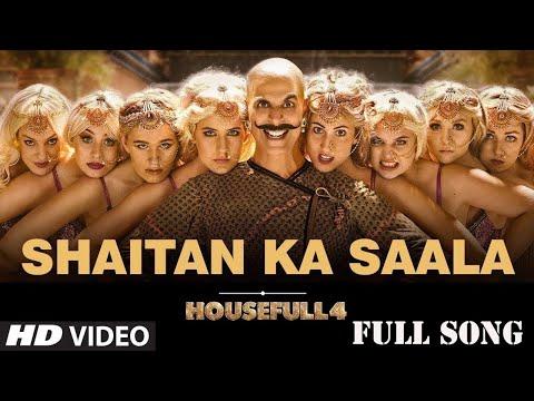shaitan-ka-saala- -housefull-4-song- -bala-bala-song- -akshay-kumar-new-mp3-song