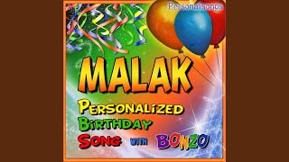 Malak Personalized Birthday Song With Bonzo