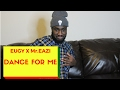 Eugy X Mr Eazi Dance For Me Offical Video Reaction mp3