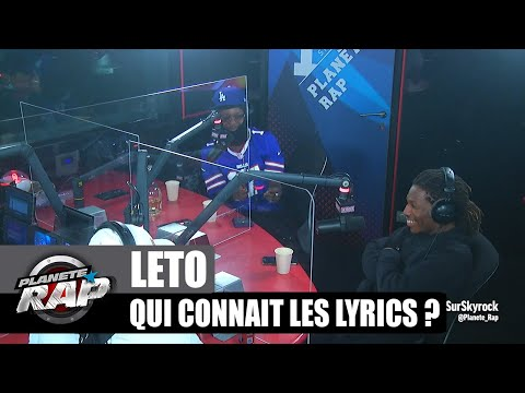 Youtube: Leto – Qui connaît les lyrics? avec Cheu-B & Kepler! #PlanèteRap