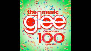 "Glee - Keep Holding On ""100"" (HQ)"