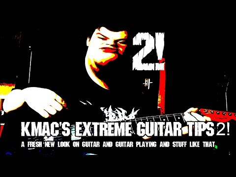 Kmacs Extreme Guitar Tips! How to Write Breakdowns!!