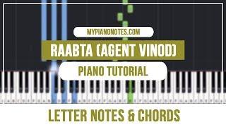 Raabta Piano Tutorial (Agent Vinod) - Letter Notes & Chords