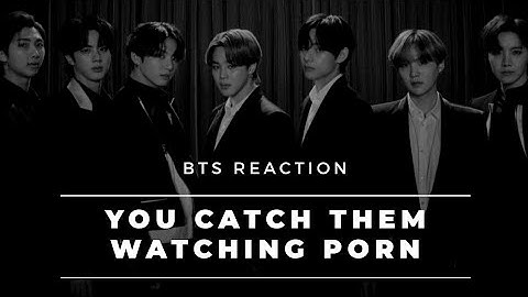 BTS Imagine [You caught them watching porn]