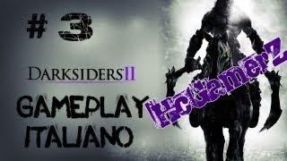DARKSIDERS 2 Gameplay/Walkthrough ITALIANO Parte 3 by Chipz