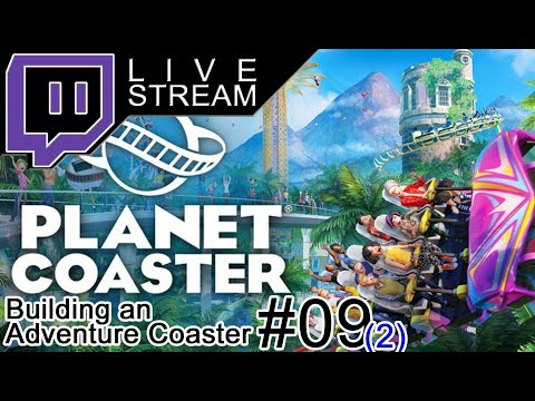 [LIVE] Planet Coaster - Weiterbau am Adventure Ride #09-2