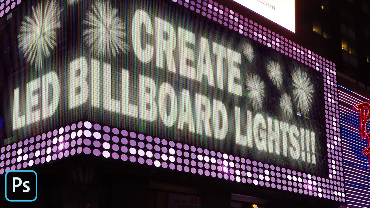 Photoshop: How to Create a LED Lights of Graphics & Text on a Corner Billboard.