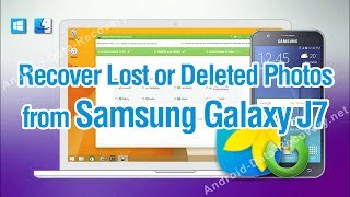 How to Recover Lost or Deleted Photos from Samsung Galaxy J7
