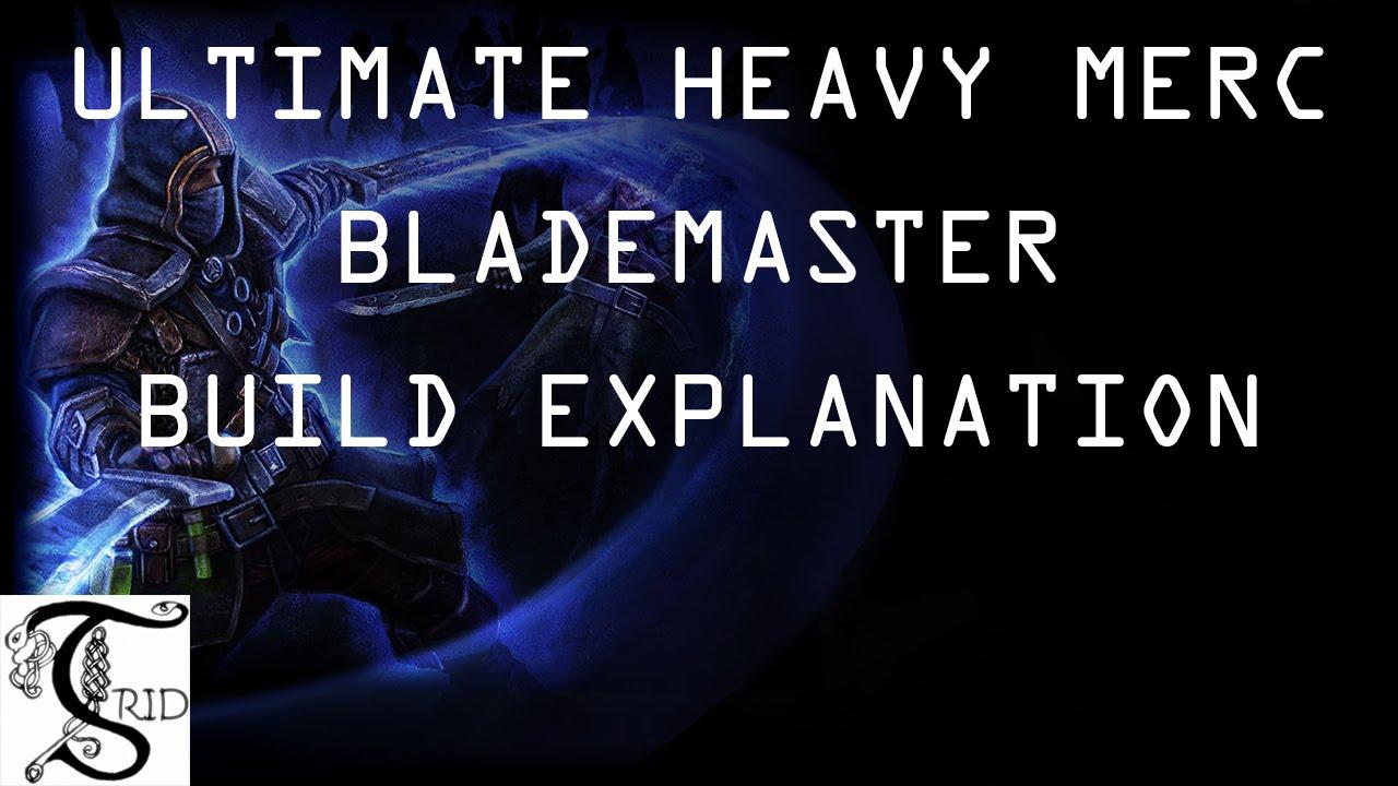 Grim Dawn - Ultimate Heavy Merc Blademaster: Build Explanation
