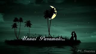 Unnai Kaanadhu | Vishwaroopam | Tamil Whatsapp Status | PsSarvna