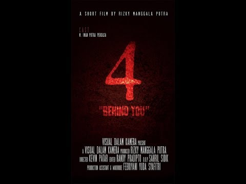 "Short Film ""4 (Behind you)"""