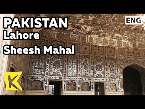 【K】Pakistan Travel-Lahore[파키스탄 여행-라호르]라호르 성 쉬쉬마할 궁전/Unesco/Sheesh Mahal/Lahore Fort/Mirrors