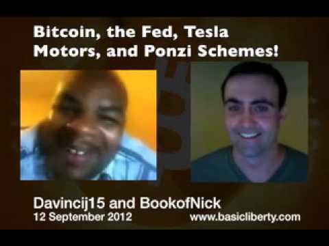 Bitcoin, the Fed, Tesla Motors, and Ponzi Schemes!