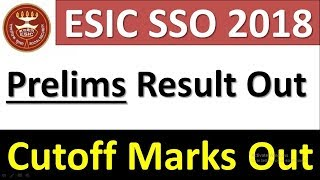 ESIC SSO Cut Off 2019 Result Qualifying Marks Check ESIC Prelims/Mains/Final Cutoff
