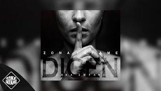 ZONA INFAME - DICEN (2015)