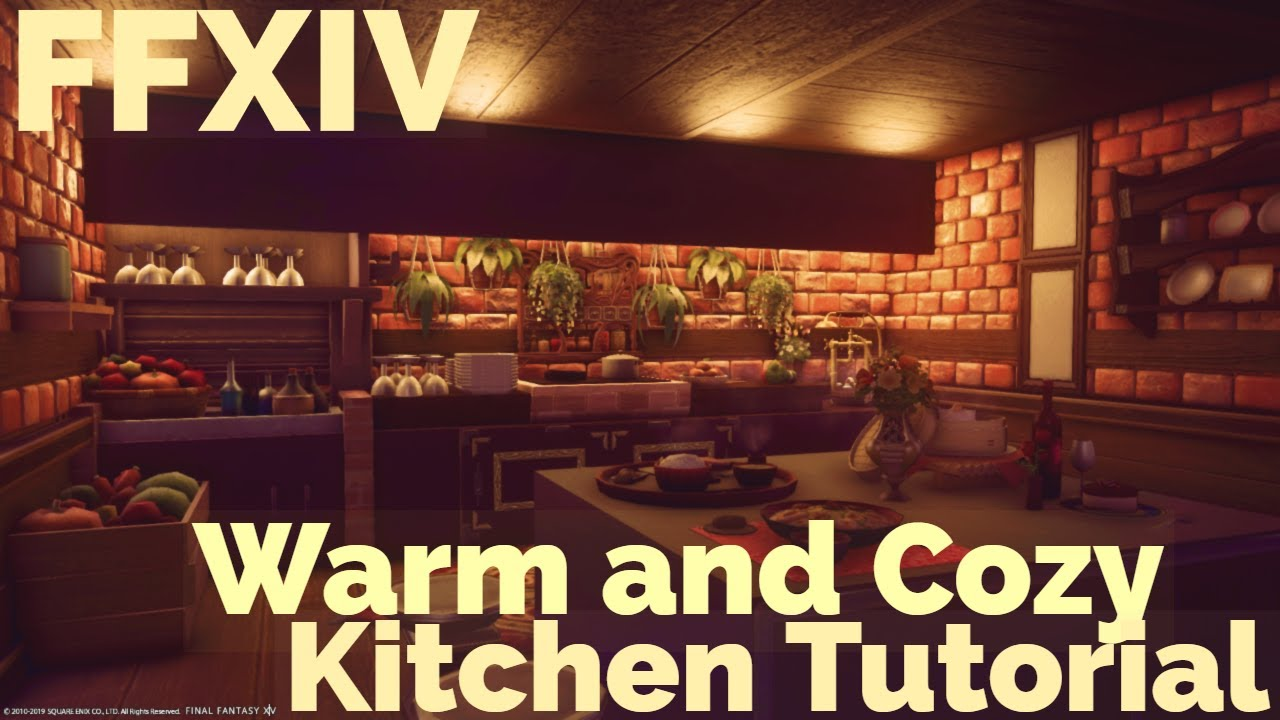 Ffxiv Warm And Cozy Kitchen Housing Tutorial And Guide Youtube