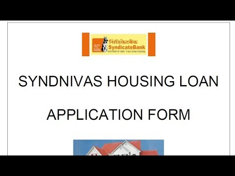 How to fill House Loan Application Form Of Syndicate Bank ? || Simplified in Hindi
