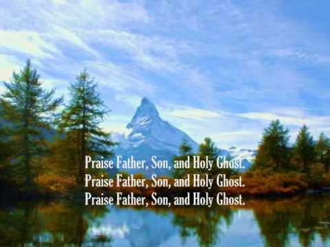 Praise God From Whom All Blessings Flow (Dedication Anthem)
