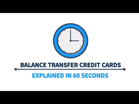 Balance Transfer Credit Cards Explained In 1 Minute