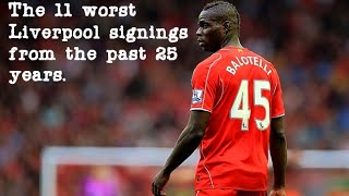 The 11 worst Liverpool signings during their 25 year barren spell