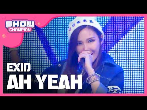 쇼챔피언 - episode-142 EXID - AH YEAH