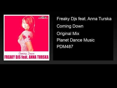 Freaky Djs feat. Anna Turska - Coming Down (Original Mix)