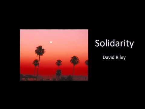 David Riley - Solidarity