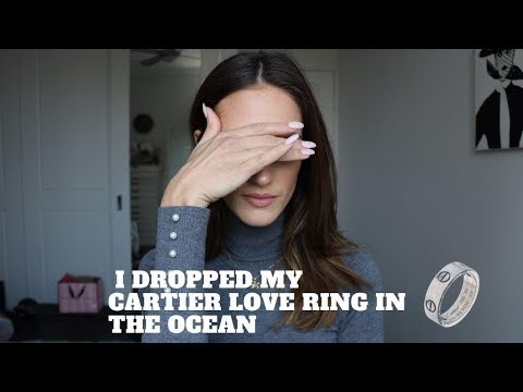 CARTIER Disaster! I dropped my CARTIER LOVE RING in the ocean!