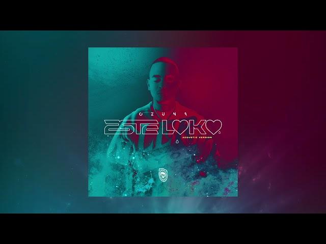 Ozuna - Este Loko (Acoustic Oficial)