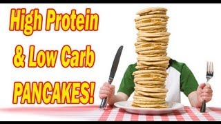 High Protein Pancakes Recipe - Good For Low Carb Diets!