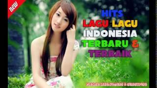 Gambar cover Lagu Indonesia Paling Baru dan Populer 2017 - Kompilasi Lagu Indonesia Terpopuler