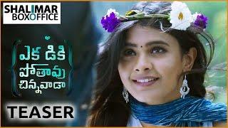 Ekkadiki Pothavu Chinnavada Teaser || Nikhil Siddharth, Nandita Swetha, Hebah Patel