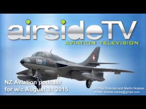 NZ Aviation Podcast w/c August 31 2015