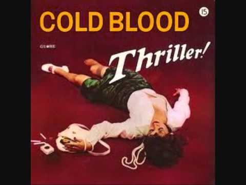 Cold Blood - Feel So Bad