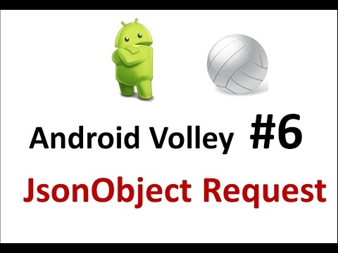 Android Volley - 06 - Make a Json Object Request