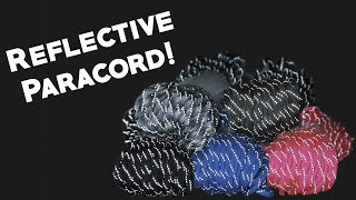 Paracord Planet's Reflective Paracord!