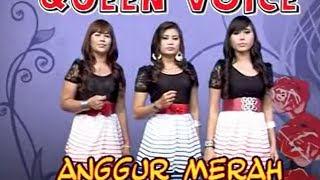 Queen voice - Anggur merah ( Official Music Video )