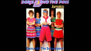 Doris D & The Pins - Dance At The Schoolyard