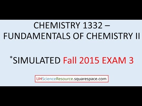 General Chemistry 2 (CHEM 1332) – EXAM 3 Fall 2015  SIMULATED